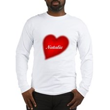I love Natalie products Long Sleeve T-Shirt
