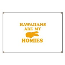 Hawaiians are my homies Banner