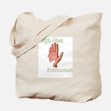 High Five Enthusiast Tote Bag