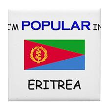 I'm Popular In ERITREA Tile Coaster