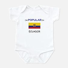 I'm Popular In ECUADOR Infant Bodysuit