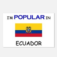 I'm Popular In ECUADOR Postcards (Package of 8)