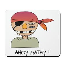Ahoy Matey! Mousepad
