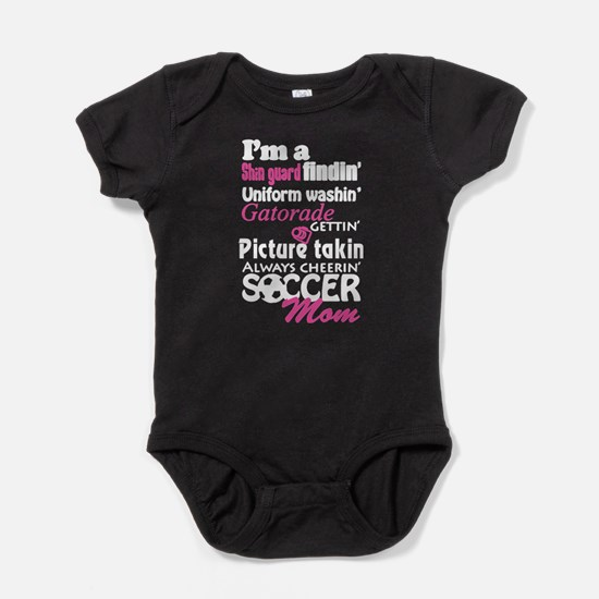 I'm A Soccer Mom T Shirt Body Suit