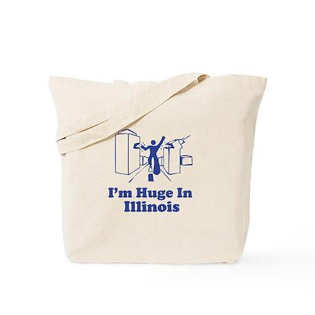 I'm Huge in Illinois Tote Bag