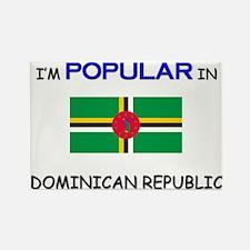 I'm Popular In DOMINICAN REPUBLIC Rectangle Magnet