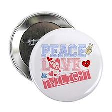 """Peace Love Twilight 2.25"""" Button"""