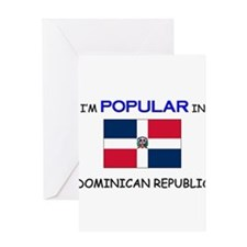 I'm Popular In DOMINICAN REPUBLIC Greeting Card