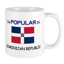 I'm Popular In DOMINICAN REPUBLIC Mug