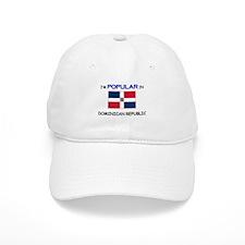 I'm Popular In DOMINICAN REPUBLIC Baseball Cap
