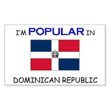I'm Popular In DOMINICAN REPUBLIC Decal