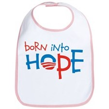 Born Into Hope - Obama Baby Bib