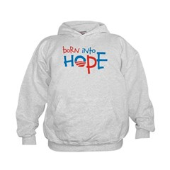 Born Into Hope - Obama Baby Hoodie