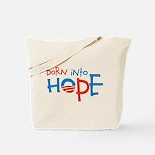 Born Into Hope - Obama Baby Tote Bag