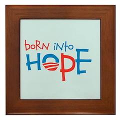 Born Into Hope - Obama Baby Framed Tile