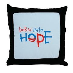 Born Into Hope - Obama Baby Throw Pillow