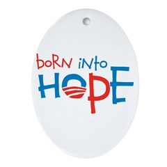 Born Into Hope - Obama Baby Oval Ornament