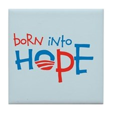 Born Into Hope - Obama Baby Tile Coaster