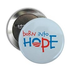 "Born Into Hope - Obama Baby 2.25"" Button (10 pack)"