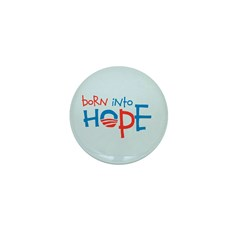 Born Into Hope - Obama Baby Mini Button (10 pack)