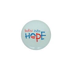 Born Into Hope - Obama Baby Mini Button (100 pack)