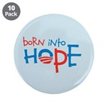 "Born Into Hope - Obama Baby 3.5"" Button (10 pack)"