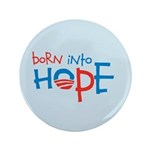 "Born Into Hope - Obama Baby 3.5"" Button (100 pack)"