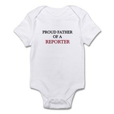 Proud Father Of A REPORTER Infant Bodysuit