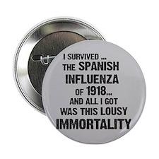 "Lousy Immortality Twilight 2.25"" Button"