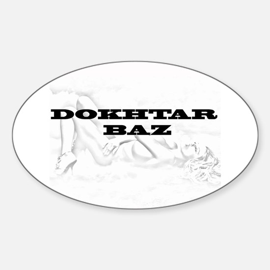 dokhtar baz sexy Oval Decal