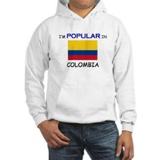 I'm Popular In COLOMBIA Hoodie