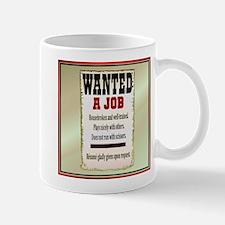 Job Wanted Mug