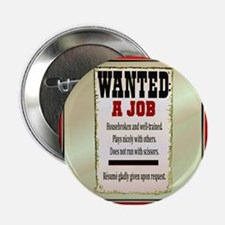 """Job Wanted 2.25"""" Button"""