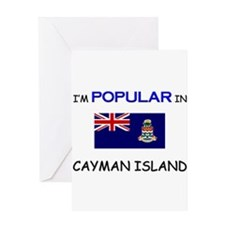 I'm Popular In CAYMAN ISLAND Greeting Card