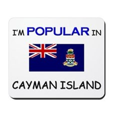 I'm Popular In CAYMAN ISLAND Mousepad