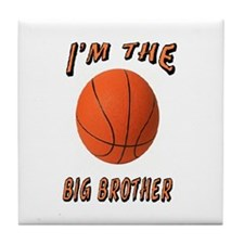 I'm the Big Brother Basketbal Tile Coaster