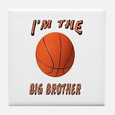 I'm the Big Brother Basketbal Tile Coaster