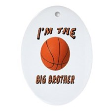 I'm the Big Brother Basketbal Oval Ornament