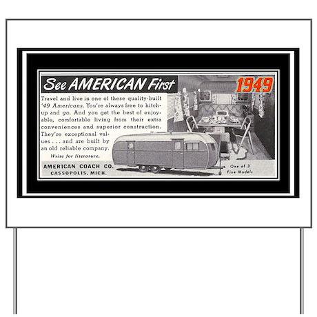 """""""1949 Trailer Ad"""" Yard Sign"""