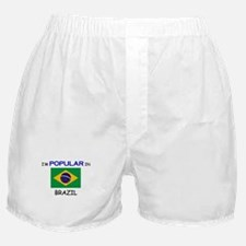 I'm Popular In BRAZIL Boxer Shorts