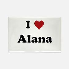 I love Alana Rectangle Magnet