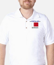 I'm Popular In BAHRAIN Golf Shirt