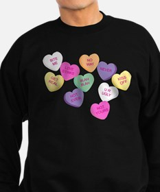Anti Valentine's Candy Hearts Sweatshirt