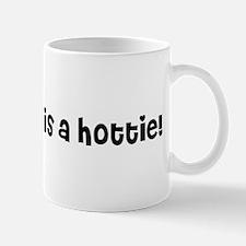 My husband is a hottie! Mug