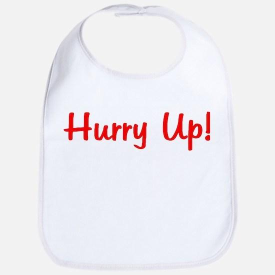 Hurry Up! Bib