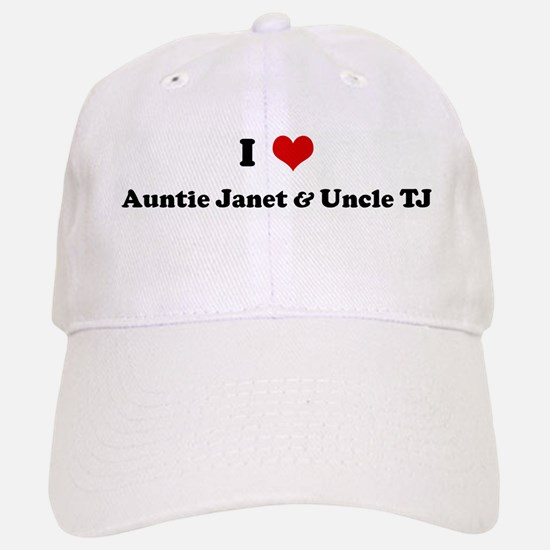 I Love Auntie Janet & Uncle T Baseball Baseball Cap
