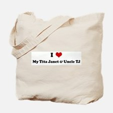 I Love My Tita Janet & Uncle Tote Bag