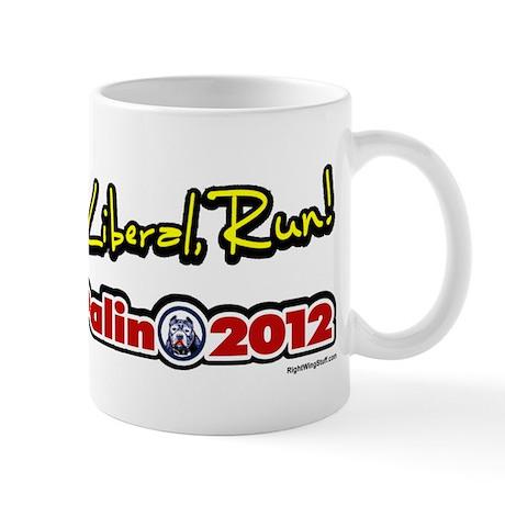 Run Liberal Run Palin 2012 Mug