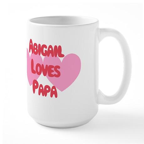 Abigail Loves Papa Large Mug