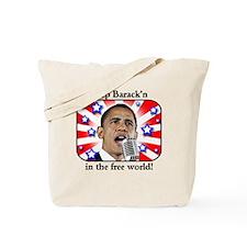 Keep Barack'n In The Free World Tote Bag